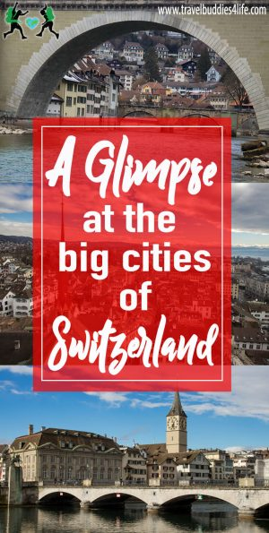 A Glimpse at the big cities of Switzerland