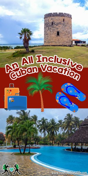 An All Inclusive Cuban Vacation