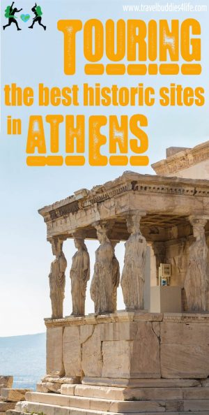Touring The Best Historic Sites In Athens